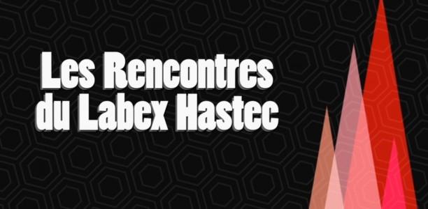 26 octobre – 4es Rencontres du LabEx Hastec