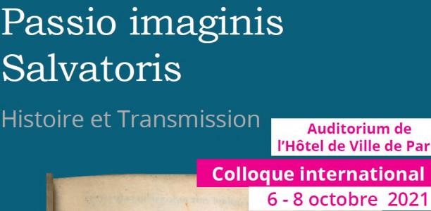 6 au 8 octobre – Colloque international «l'Histoire et la transmission de la Passio imaginis Saluatoris»