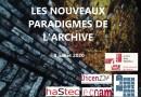 5 séances et captations – Les nouveaux paradigmes de l'Archive – séminaire 2020