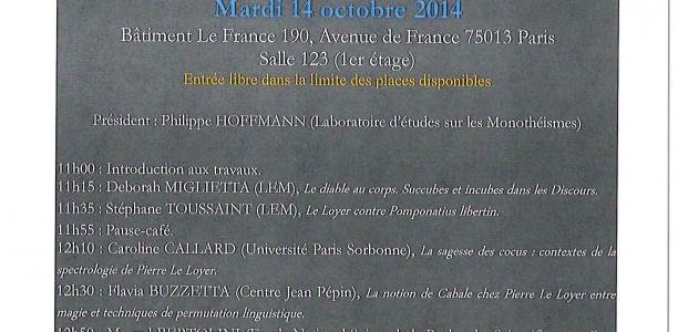 14 octobre – Table ronde : ENJEUX MULTIPLES D'UNE «SCIENCE DES APPARITIONS» APRÈS 1580 : AUTOUR DES DISCOURS DES SPECTRES DE PIERRE LE LOYER (1550-1634)